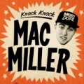 Knock Knock - Single [Explicit] by Mac Miller
