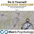 DIY Dating and Attraction Bootcamp for Men by Men's Psychology