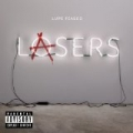 Lasers [Explicit] by Lupe Fiasco