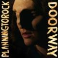 Doorway by Planningtorock