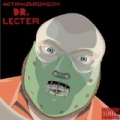Dr. Lecter [Explicit] by Action Bronson