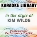 In the Style of Kim Wilde (Karaoke - Professional Performance Tracks) by Karaoke Library