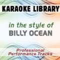 In the Style of Billy Ocean (Karaoke - Professional Performance Tracks) by Karaoke Library
