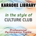 In the Style of Culture Club (Karaoke - Professional Performance Tracks) by Karaoke Library