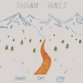 Share The Joy [+Digital Booklet] by Vivian Girls
