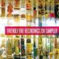 Friendly Fire Recordings 2011 Sampler by Various artists