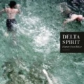 History From Below by Delta Spirit