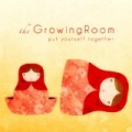Put Yourself Together [Explicit] by The Growing Room