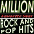 Million Rock And Pop Hits by Favorite Star