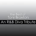 The Best Of Toni Braxton: An R&B Diva Tribute by Déjà Vu