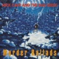 Murder Ballads (2011 - Remaster) by Nick Cave And The Bad Seeds