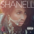 My Button [Explicit] by Shanell