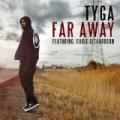 Far Away by Tyga