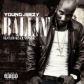 Ballin' [Explicit] by Young Jeezy