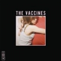 What Did You Expect From The Vaccines? [Explicit] by The Vaccines