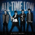 Dirty Work (Amazon MP3 Exclusive Deluxe Version) by All Time Low