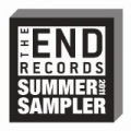 The End Records 2011 Summer Sampler by Various artists