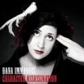 Character Assassination [Explicit] by Dana Immanuel