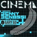 Cinema by Benny Benassi feat. Gary Go
