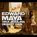 Desert Rain (feat. Vika Jigulina) by Edward Maya