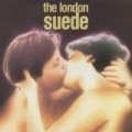 Suede (Deluxe Reissue) by The London Suede