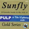 Sunfly Gold 23 In the Style of Pulp & Lightning Seeds by Sunfly Karaoke