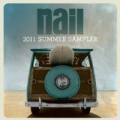 Nail Summer 2011 Sampler by Various artists