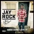 Hood Gone Love It [Explicit] by Jay Rock & Kendrick Lamar