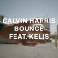 Bounce (feat. Kelis) by Calvin Harris