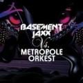 Basement Jaxx Vs. Metropole Orkest by Basement Jaxx Vs. Metropole Orkest