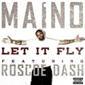 Let It Fly (feat. Roscoe Dash) [Explicit] by Maino