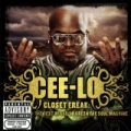 Closet Freak: The Best Of Cee-Lo Green The Soul Machine [Explicit] by CeeLo Green