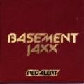 Red Alert by Basement Jaxx