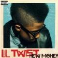 New Money [Explicit] by Lil Twist