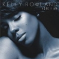 Here I Am (Deluxe Version) by Kelly Rowland