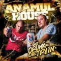 Get Drunk Or Die Trying [Explicit] by Anamul House