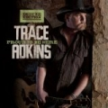 Proud To Be Here (Deluxe Edition) by Trace Adkins