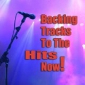 Backing Tracks To The Hits Now! by Future Pop Hitmakers