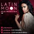 Latin Moon - EP by Mia Martina