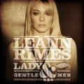 Lady And Gentlemen by LeAnn Rimes