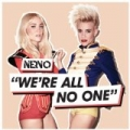 We're All No One by Nervo