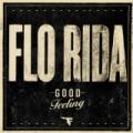 Good Feeling by Flo Rida