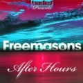 After Hours by Freemasons