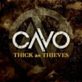 Thick As Thieves - Single by Cavo