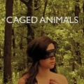 Eat Their Own by Caged Animals