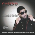 It's Lonely at the Top [Explicit] by Casino