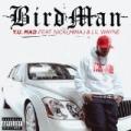 Y.U. MAD [Explicit] by Birdman