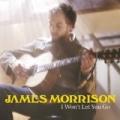 I Won't Let You Go by James Morrison