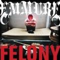 Felony by Emmure