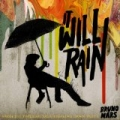 It Will Rain (single) by Bruno Mars